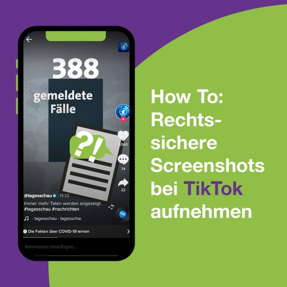 Handy mit einer Meldung der Tagesschau und Slogan How to: Rechtssichere Screenshots bei TikTok aufnehmen